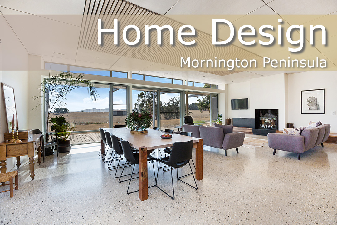 Home Design + Living - Home Design - Mornington Peninsula Builders